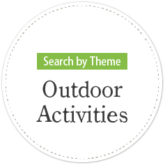 Search by Theme・Outdoor activities