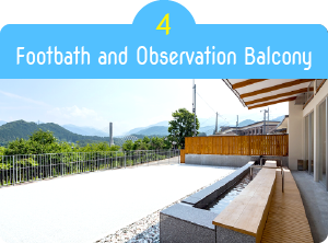 Footbath and Observation Balcony
